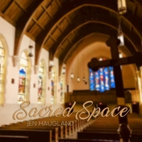 Jen Haugland | Sacred Space