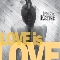 Jenica Rayne | Love Is Love