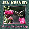 Jen Kesner: Flower Essence Rag