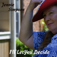 Jennie Simpson | I'll Let You Decide