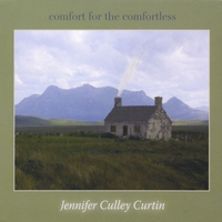 Jennifer Culley Curtin | Comfort for the Comfortless