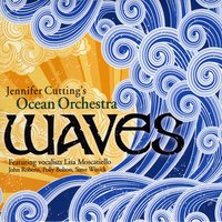Jennifer Cutting's Ocean Orchestra | Waves