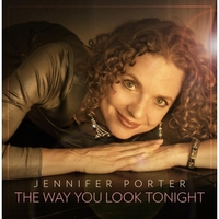 Jennifer Porter | The Way You Look Tonight