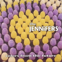 The Jennifers | Colors From the Future