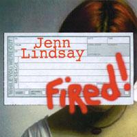 Jenn Lindsay: Fired!