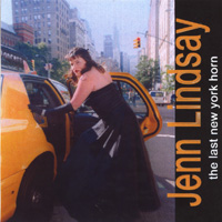Jenn Lindsay: The Last New York Horn