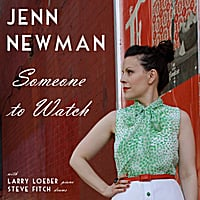 Jenn Newman: Someone to Watch