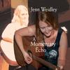 Jenn Weidley: A Momentary Echo