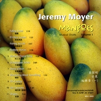 Jeremy Moyer : Mangoes, Musical Shorts, Vol. 1