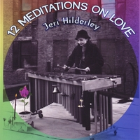 Jeri Hilderley : 12 Meditations On Love
