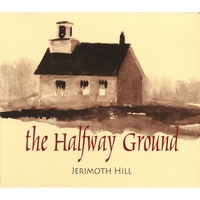Jerimoth Hill | The Halfway Ground