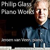 Jeroen Van Veen: Philip Glass, Solo Piano Works