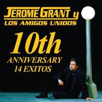 0c092b2bf Jerome Grant y Los Amigos Unidos