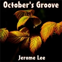 Jerome Lee | October's Groove