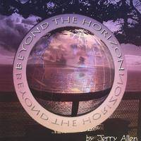 Jerry Allen | BeYond The Horizon