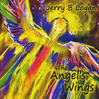 Jerry B Logan | The Angel's Wings
