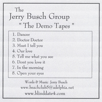 The Jerry Busch Group | Demo Tapes