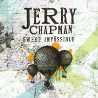 JERRY CHAPMAN: Sweet Impossible