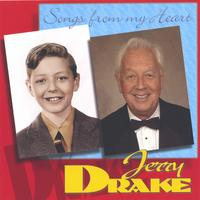 Jerry Drake | Songs From The Heart | CD Baby Music Store