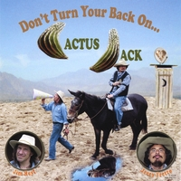 Jerry Fretto | Don't Turn Your Back On Cactus Jack