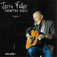 Jerry Fuller | From the Vault, Vol. 1: Pop-1