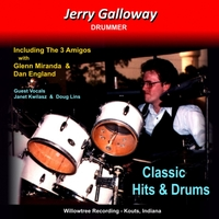 Jerry Galloway | Classic Hits & Drums