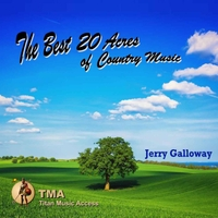Jerry Galloway | The Best 20 Acres of Country Music