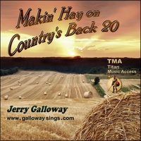 Jerry Galloway | Makin' Hay on Country's Back 20