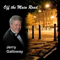 Jerry Galloway | Off the Main Road