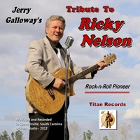 Jerry Galloway | Tribute to Ricky Nelson