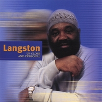 Jerry Langston Wilson | Langston, Up Close and Personal
