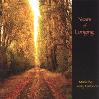 Jerry LaRocca | Years of Longing