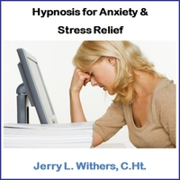 Jerry L. Withers, C.Ht. | Hypnosis for Anxiety & Stress Relief