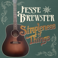Jesse Brewster | Simpleness of Things