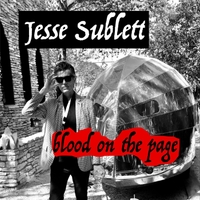 Jesse Sublett | Blood On the Page