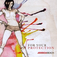 Jessica Beach | For Your Protection