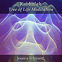 Jessica Schwartz | Kabbalah: Tree of Life Meditation