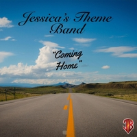 Jessica's Theme Band | Coming Home