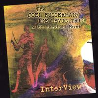 The Joel Futterman/Ike Levin Trio with Randall Hunt | InterView