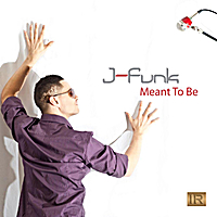 J-Funk | Meant To Be