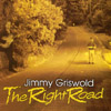 jimmy griswold: the right road
