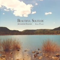 Jennifer Haines | Beautiful Solitude: Solo Piano