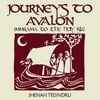 Jhenah Telyndru: Journeys to Avalon: Immrama to the Holy Isle