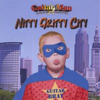 Guitar Man | Nitty Gritty City