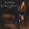 JILL ANDERSON: Celtic Cabaret Live