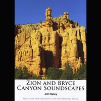 Jill Haley | Zion and Bryce Canyon Soundscapes