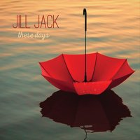 Jill Jack | These Days
