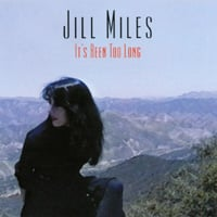 Jill Miles | It's Been Too Long