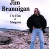 JIM BRANNIGAN: The Hills of Margaree