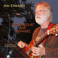 Jim Chesnut | Troubadours and Dreamers